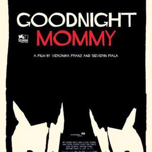 【心得】晚安妈咪Goodnight Mommy-妈咪好惨阿